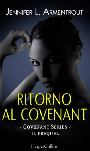 Ritorno-al-Covenant-di-Jennifer-L.-Armentrout-Covenant-series-0.5