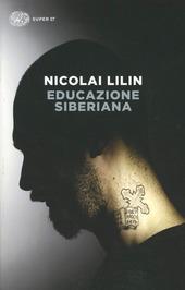 nicolai lilin educazione siberiana